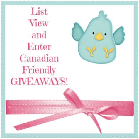 Canadian Giveaways - canadian friendly giveaways on multi testing mommy