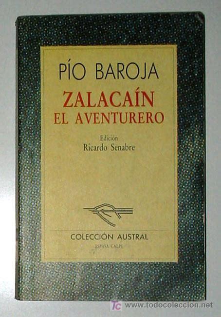 libro zalacain el aventurero zalacain el aventurero por pio baroja novela comprar otros en todocoleccion 6795907