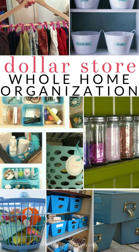 best home organization dollar store organizing organize your entire house with dollar store items the crazy craft lady