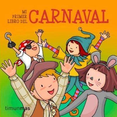 mi primer carnaval de 8408147781 mi primer libro de carnaval primeros cuentos varios autores comprar libro en fnac es
