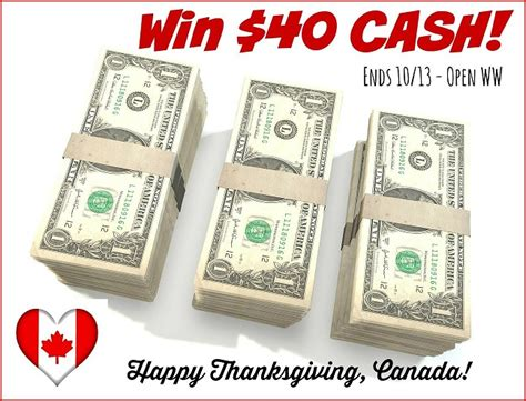Today Cash Giveaway Number - celebrate canadian thanksgiving with a 40 cash giveaway world wide