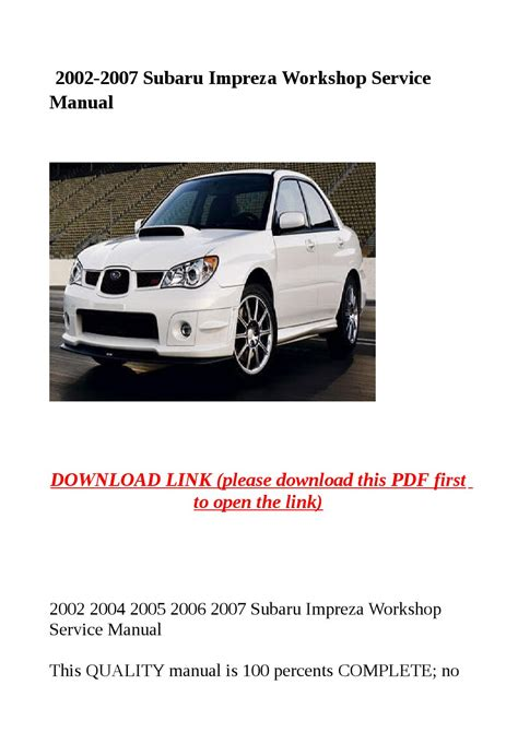 2002 2007 Subaru Impreza Workshop Service Manual By