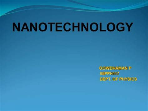 Nanotechnology Introduction Authorstream Nanotechnology Ppt Template