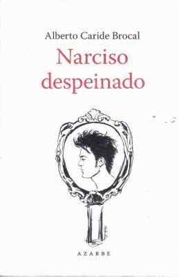 libreria narciso libros sobre la mesa narciso despeinado paperblog