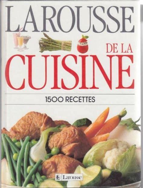 recettes de cuisine pdf gratuit livre en francais pdf larousse de la cuisine