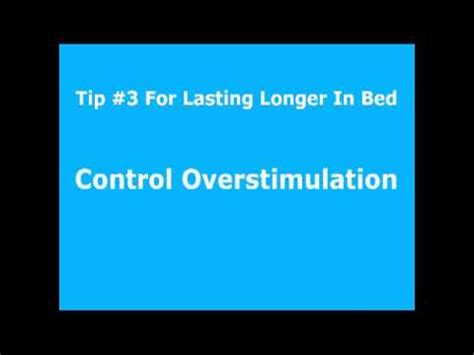 how can i last longer in bed my 3 top tips to last longer in bed how i defeated