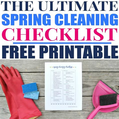 the ultimate spring cleaning guide bonus spring cleaning the ultimate spring cleaning checklist simple made pretty