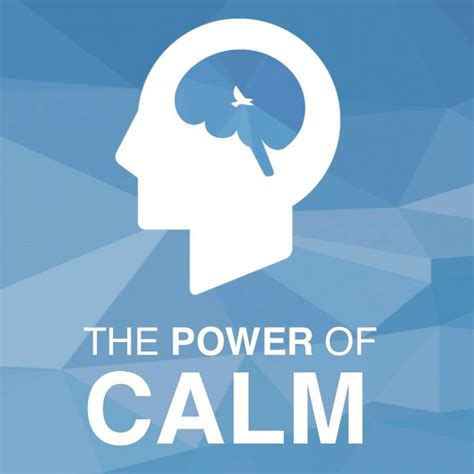 how to your to be calm in power of calm power of calm