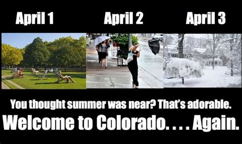 Colorado Weather Meme - gotta love colorado weather the cool funny pinterest
