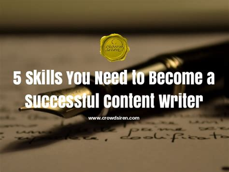5 Skills You Need by 5 Skills You Need To Become A Successful Content Writer