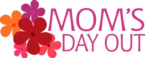 mothers day out says celebrate mothers day with all