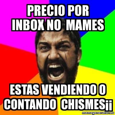 Inbox Meme - meme sparta precio por inbox no mames estas vendiendo o