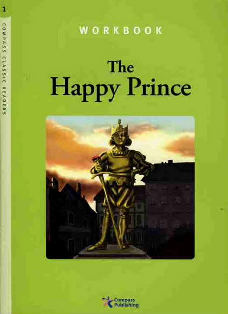 macmillan readers prince and 023043634x compass classic readers level 1 the happy prince workbook レベル 1 by compass publishing on