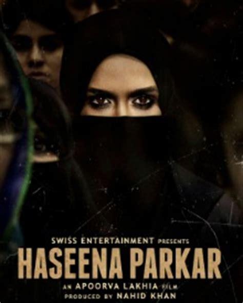 biography of haseena parkar haseena parkar 2017 haseena parkar cast cast crew