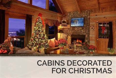 pictures of beautifully decorated homes 19 best images about log cabins decorated for christmas on