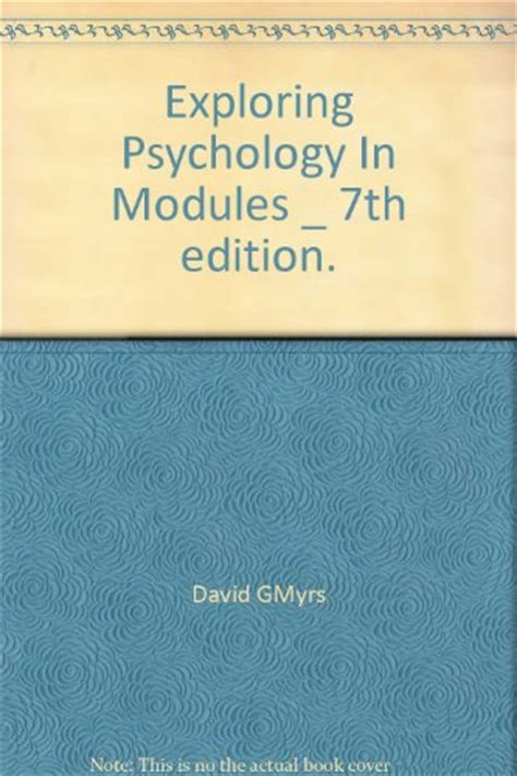 free test bank for exploring psychology 8th edition ebook exploring psychology in modules 7th edition free