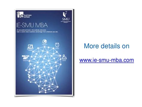 Ie Business School Mba Gre by An Educational Fusion Ie Smu Mba