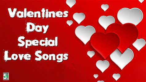 valentines song valentines day special songs songs songs