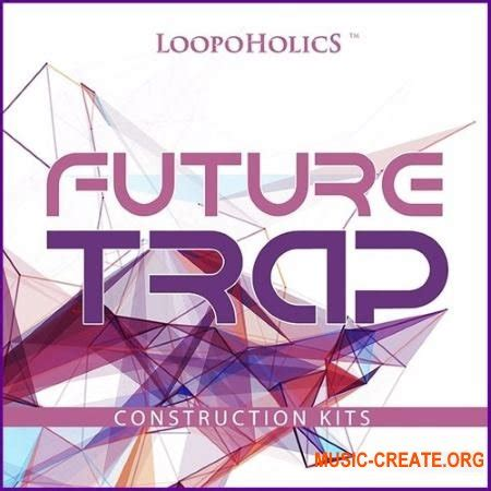 audentity future trap wav midi скачать loopoholics future trap construction kits wav