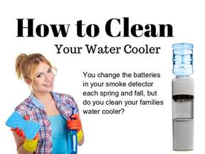 How To Spring Clean Your House by How To Clean A Water Cooler Spring Cleaning Water