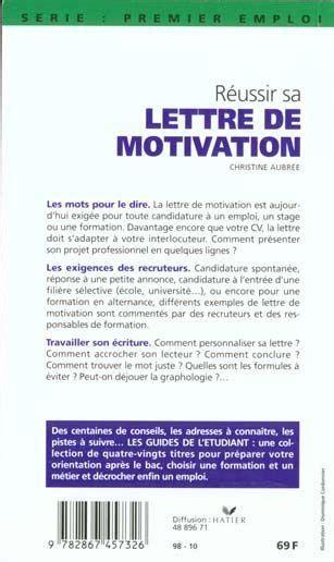 Lettre De Motivation école Originale Livre Reussir Sa Lettre De Motivation 98 Christine Aubr 233 E Acheter Occasion 20 04 2000