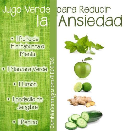 Jugos Detox Para Bajar De Peso by Jugo Verde Para Reducir La Ansiedad Juice Detox And