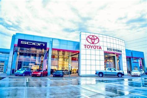 Bob Rohrman Toyota Lafayette In Bob Rohrman Toyota Lafayette In 47905 Car Dealership