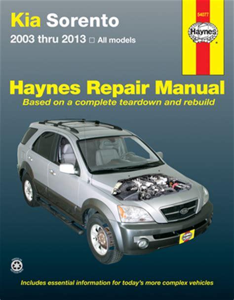 motor auto repair manual 2009 kia sorento auto manual kia sorento haynes repair manual 2003 thru 2013 usa haynes publishing