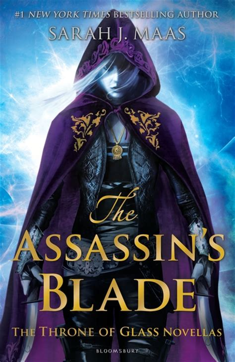 the assassins blade the the assassin s blade the throne of glass novellas throne of glass sarah j maas bloomsbury