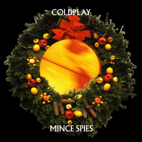 coldplay christmas coldplay mince spies cd at discogs