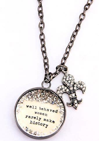 well behaved rarely make history jewelry 17 best images about country jewelry on