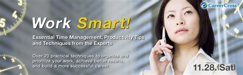 Smart Tips For Finding Experts by Work Smart Essential Time Management Productivity Tips