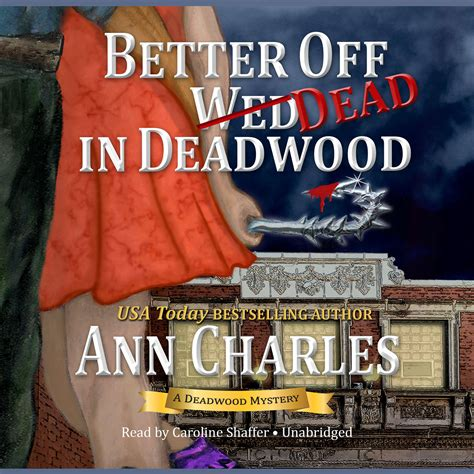 better dead a b b spirits mystery books better dead in deadwood audiobook by
