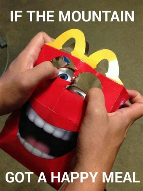 Happy Meal Meme - if the mountain got a happy meal game of thrones pinterest