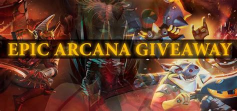Dota2 Giveaway - dota 2 epic arcana giveaway gt gamersbook