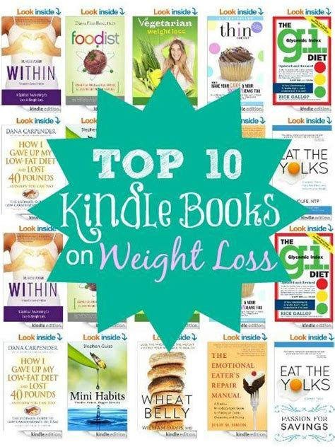 Top 10 Weight Loss Books by Top 10 Kindle Books On Weight Loss