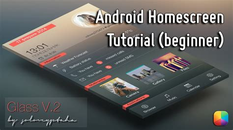 tutorial homescreen android glass v 2 android homescreen tutorial beginner youtube
