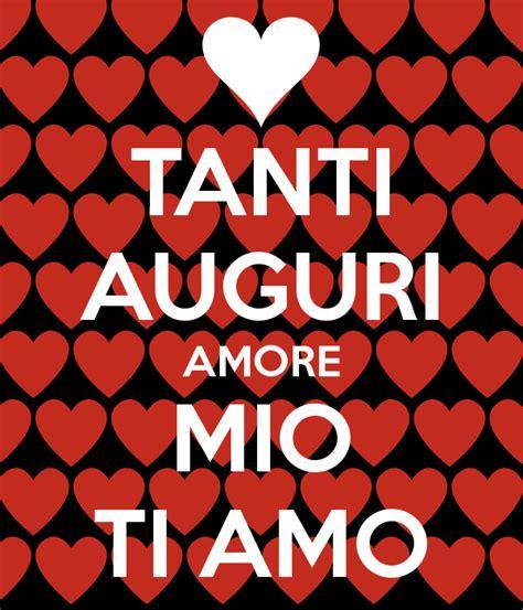 te amo amor mo tanti auguri amore mio ti amo poster kj keep calm o matic