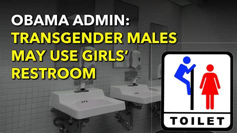 what can i take to use the bathroom obama admin boys can use girls bathroom if they