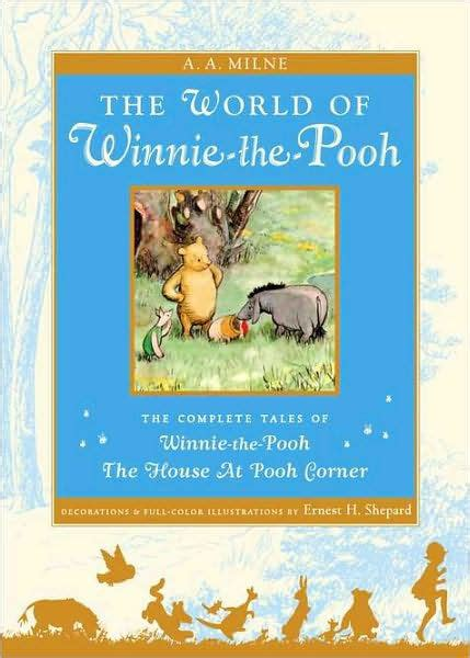 Novel Grafis The House At Pooh Corner A A Milne the world of pooh the complete winnie the pooh and the