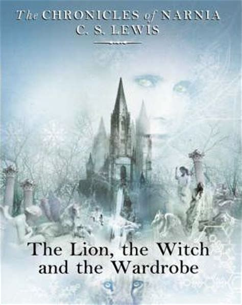 Witch Wardrobe Series by The The Witch And The Wardrobe C S Lewis