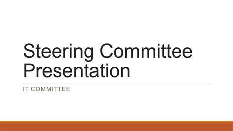 Steering Committee Presentation Ppt Video Online Download Steering Committee Presentation Template