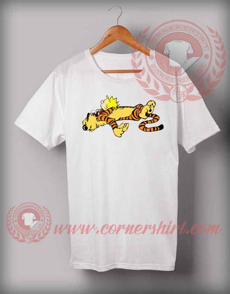 Custom Made Shirts Cheap Custom Made T Shirts Calvin And Hoobes Tired
