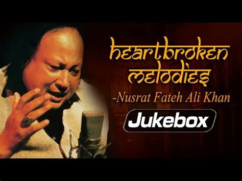 download free mp3 qawwali nusrat fateh ali khan download heartbroken melodies by nusrat fateh ali khan