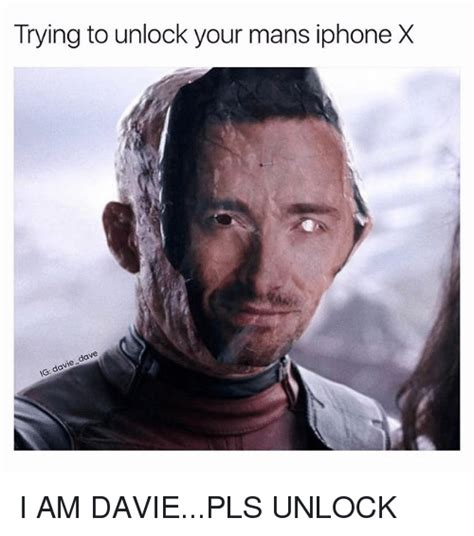 X Meme - trying to unlock your mans iphone x i am daviepls unlock funny meme on sizzle