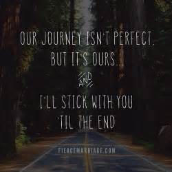 wedding quotes lifes journey 4 ways to prove to your spouse you them part 2 fierce marriage