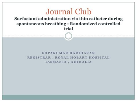 journal club layout surfactant administration take care technique journal club
