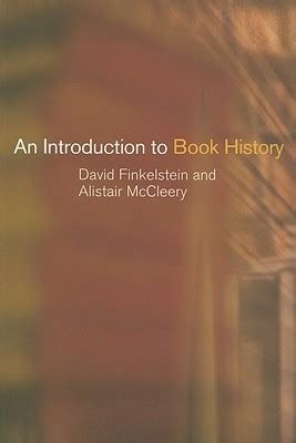 the history of cinema a introduction introductions books an introduction to book history by david finkelstein