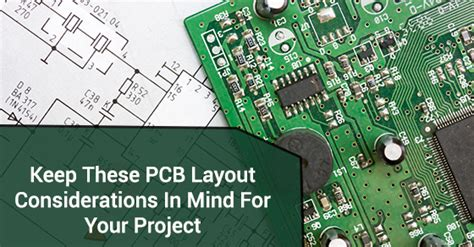 pcb layout design considerations keep these pcb layout considerations in mind for your