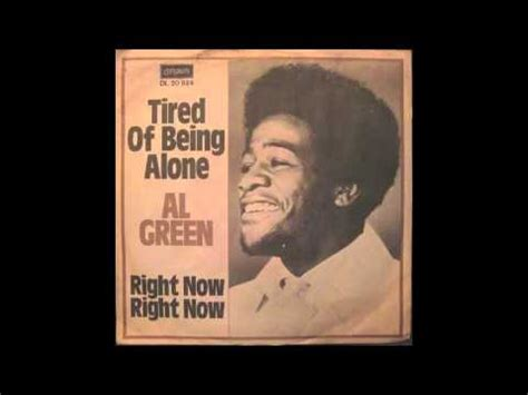 al green tired of being alone al green tired of being alone youtube